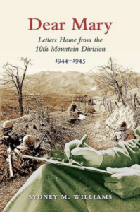 Dear Mary: Letters Home from the 10th Mountain Division 1944-45 @ Essex Meadows, Hamilton Hall | Essex | Connecticut | United States